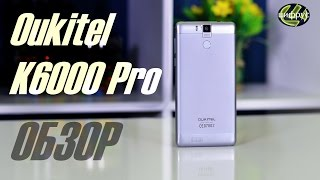 oukitel K6000 Pro  обзор  характеристики  отзывы  сравнение  цена