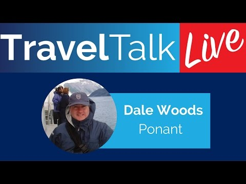 Travel Talk Live: Dale Woods with Ponant