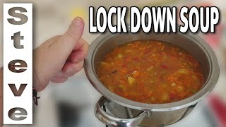 LOCKDOWN SOUP - Trying Times, Still Eat Healthily ??