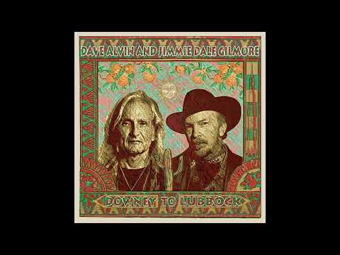 "Dave Alvin and Jimmie Dale Gilmore - ""Billy The Kid And Geronimo"" (Official Audio)"