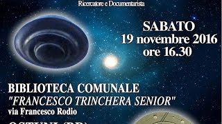 Pier Giorgio Caria - UFO: Siamo Pronti Per Il Contatto Cosmico? - OSTUNI