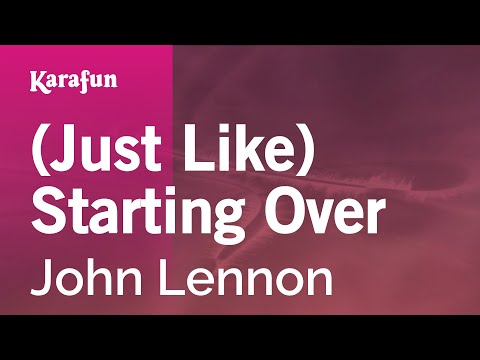 Karaoke (Just Like) Starting Over - John Lennon *