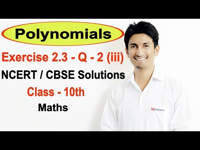 Exercise 2.3 Question 2 (iii)  (Chapter 2) Polynomials NCERT/CBSE Solutions for Class 10th Maths