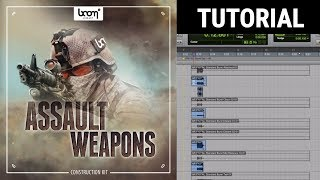boom library sfx assault weapons tutorial introduction of the construction kit