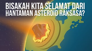 Can We Survive the Giant Asteroid Hit ?