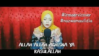 Download Allah Allah Aghisna ya Rasulallah - cover by Irmaervi