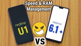 Realme U1 Speed Test | Realme U1 vs Nokia 6 1 Plus Speed Test | RAM Management | in Hind