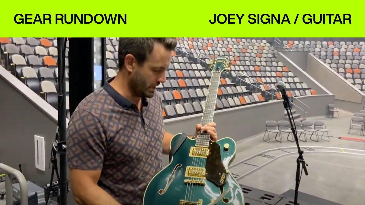 Gear Rundown | Joey Signa | Electric Guitar | Elevation Worship