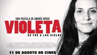 Violeta se fue a los cielos (soundtrack) - Qué pena siente el alma