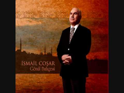 İsmail Coşar - Gönül Bahcesi - Şu Benim Divane Gönlüm