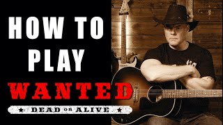 How to Play Wanted Dead or Alive on Guitar (Easy)