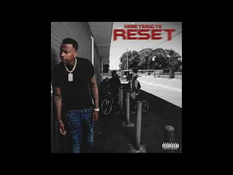 MoneyBagg Yo - RESET [Reset]