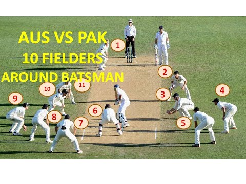 AUS VS PAK | 10 FIELDERS AROUND BATSMAN | TEST MATCH | CRICK