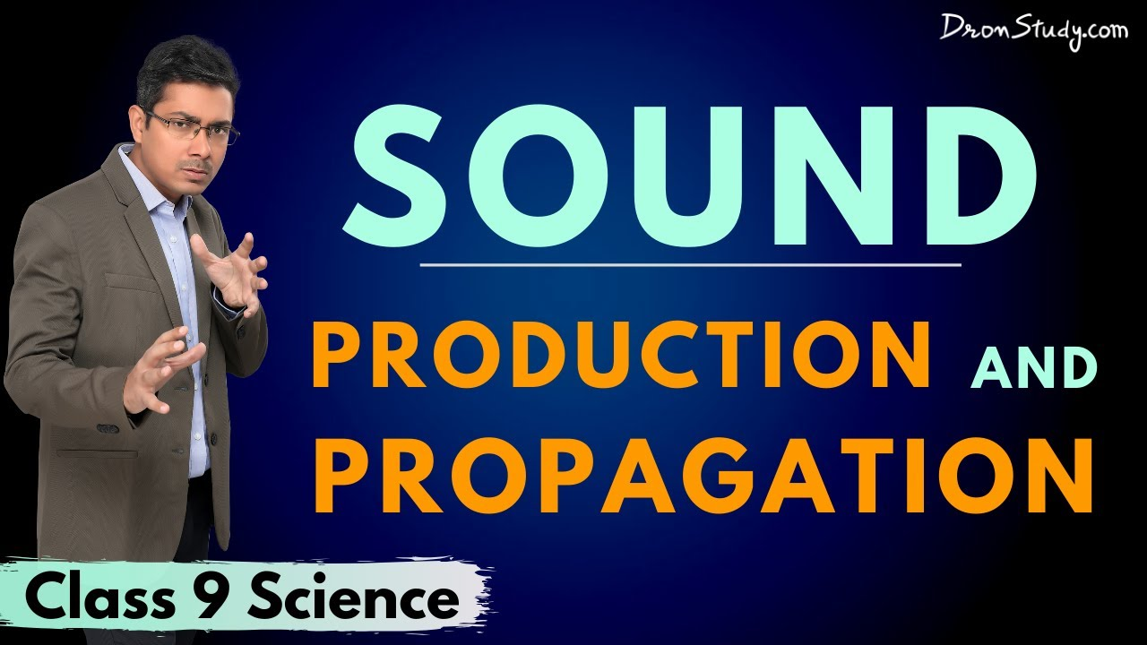 Sound : Chapter Notes - DronStudy com