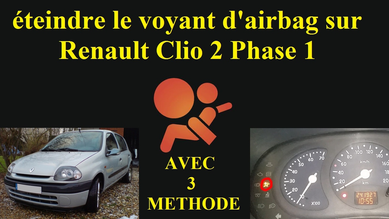 teindre le voyant d 39 airbags renault clio 2 tutoriel youtube. Black Bedroom Furniture Sets. Home Design Ideas