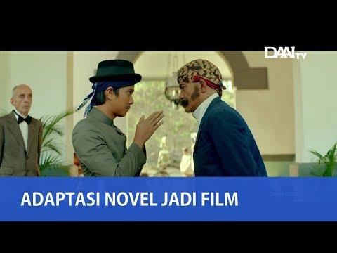 Mengadaptasi Novel Menjadi Film   Cerita Inspiratif Di Layar Lebar