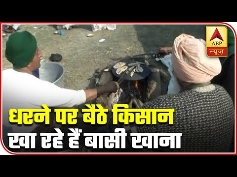 Ground Report: Farmers Consuming Stale Food At Protest Site | ABP News