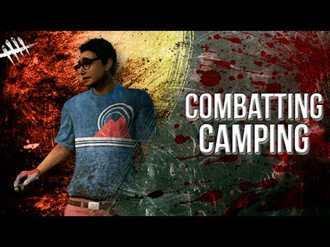 Combatting Camping - Dead by Daylight - Survivor #93 Dwight