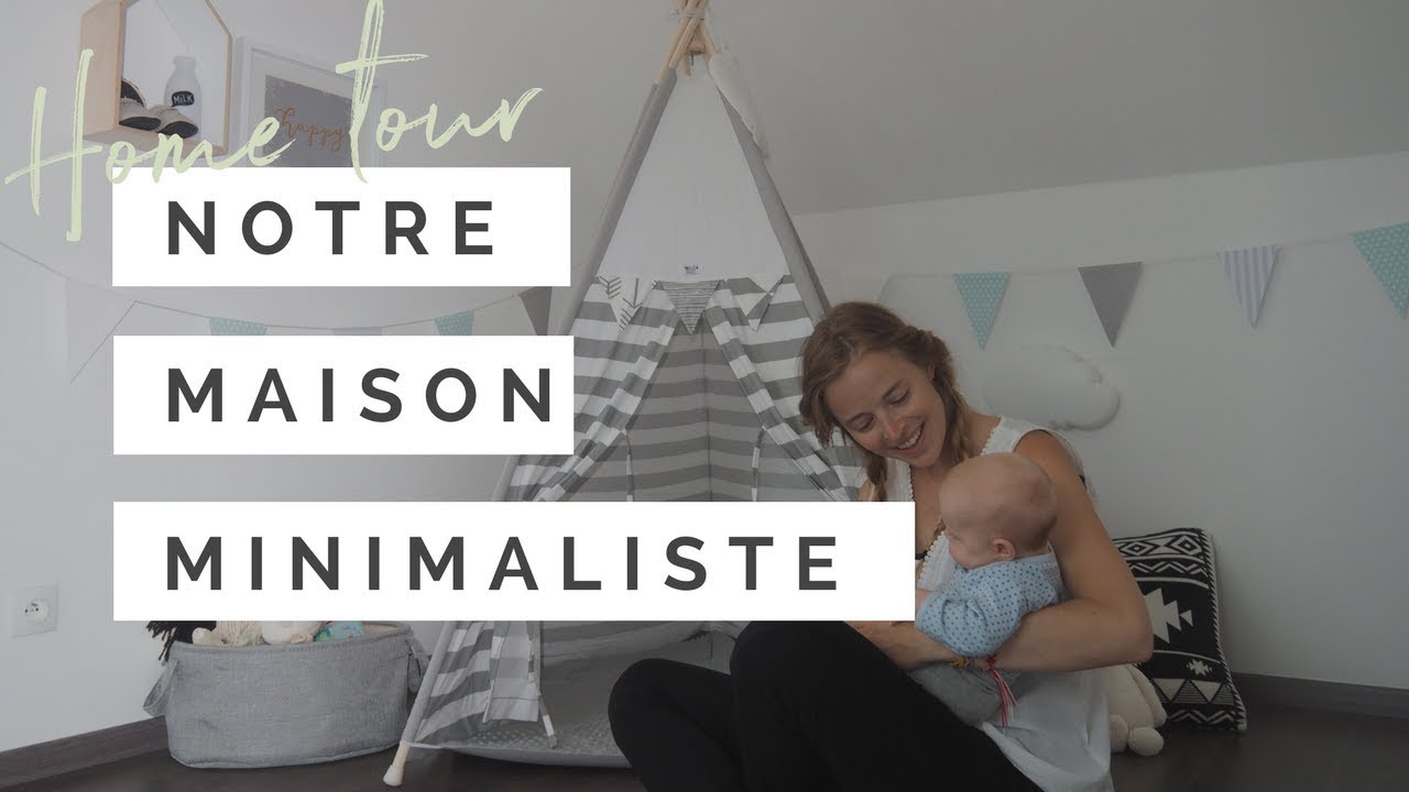 Home tour notre maison minimaliste et seconde main youtube for Petite maison minimaliste