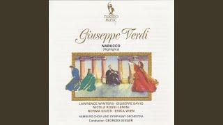 """Nabucco, Part I """"Jerusalem"""": III. Rezitativo e terzettino. """" Femena! O mia diletta! """" - """"Io..."""