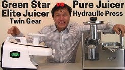 Green Star Elite Twin Gear vs Pure Hydraulic Press Juicer Comparison Review