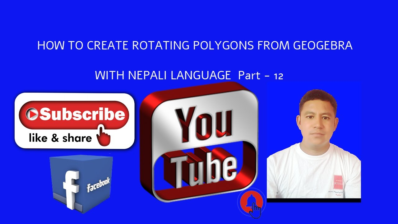 HOW TO CREATE ROTATING POLYGONS FROM GEOGEBRA WITH NEPALI  Part   12  Sundar singh bohara