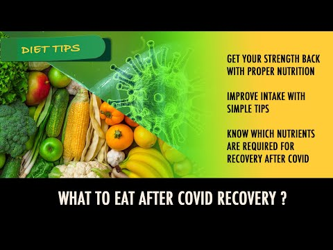 Diet For Covid Recovery | What To Eat After Covid | Nutrition Tips