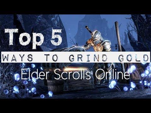 Top 5 Ways to Grind Gold in Elder Scrolls Online. ESO GOLD FARMING 2018.