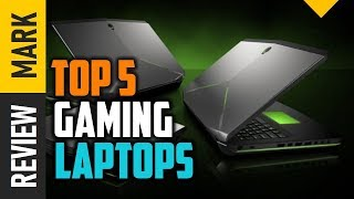 Gaming laptops - Top 5 Best Gaming laptops 2019 Reviews By Review Mark