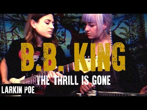 "Larkin Poe | B.B. King Cover (""The Thrill Is Gone"")"