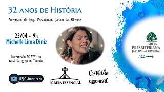 MICHELLE LIMA DINIZ - Igreja Essencial: Gratidão Essencial - 25.04.2021