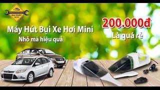 Bán máy hút bụi cầm tay mini trên xe hơi ô tô giá rẻ tphcm - Đại Phát Auto - 1900633684