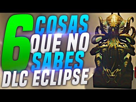 """6 COSAS QUE NO SABÍAS SOBRE EL """"DLC ECLIPSE"""""""