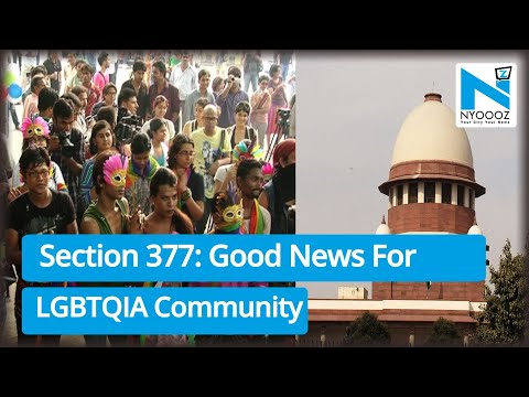 Section 377 | Supreme Court Agrees to Review Section 377 | Criminalizing Gay Sex | NYOOOZ TV