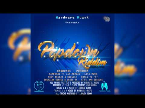 Hardware Ft Jah Reddis - LickDown ( Popdown Riddim ) 2017