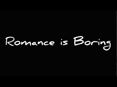 Romance Is Boring - Los Campesinos! Lyrics