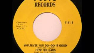 RARE DEEP FUNK: Gene Williams - Whatever You Do, Do It Good (Sample)