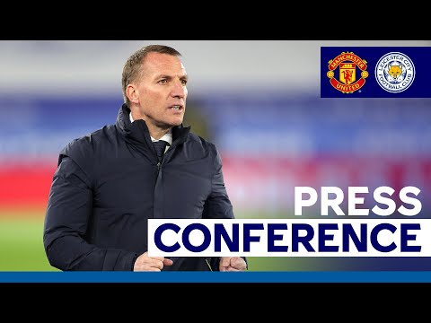 'We've Got To Really Push Now' - Brendan Rodgers | Manchester United vs. Leicester City