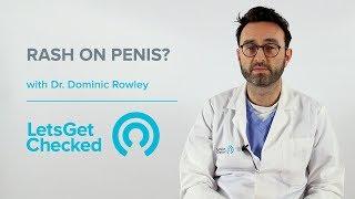 Rash on Penis? | What Causes a Genital Rash?