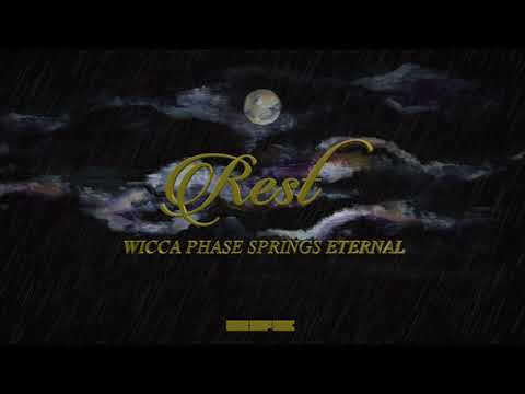"Wicca Phase Springs Eternal - ""Rest"" (Official Audio) Mp3"