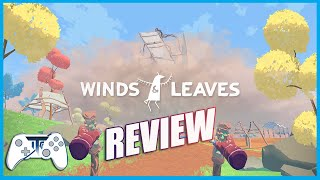 Winds & Leaves VR Review - This is my Forest! (Video Game Video Review)