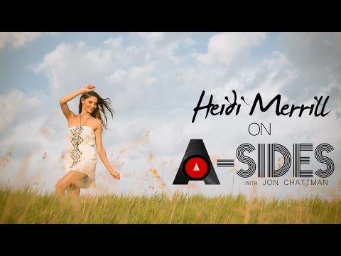 A-Sides Presents: Heidi Merrill
