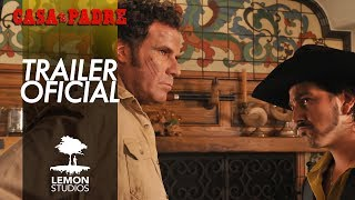 "Trailer Oficial ""Casa de mi Padre"""