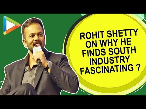 "Rohit Shetty: ""In South if the Film is Average also, it does GREAT Business Because...""