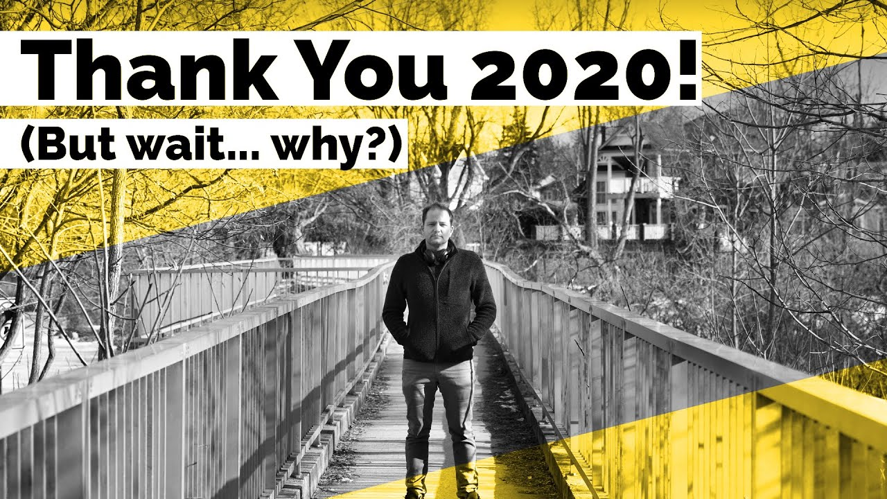 """Why I Need to Thank 2020"" 