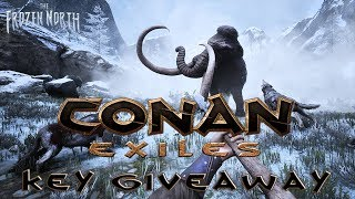 Conan Exiles The Frozen North ► Game Giveaway! ◀ Gameplay/Let's Play