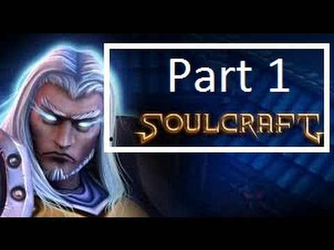 Soulcraft game part 1  