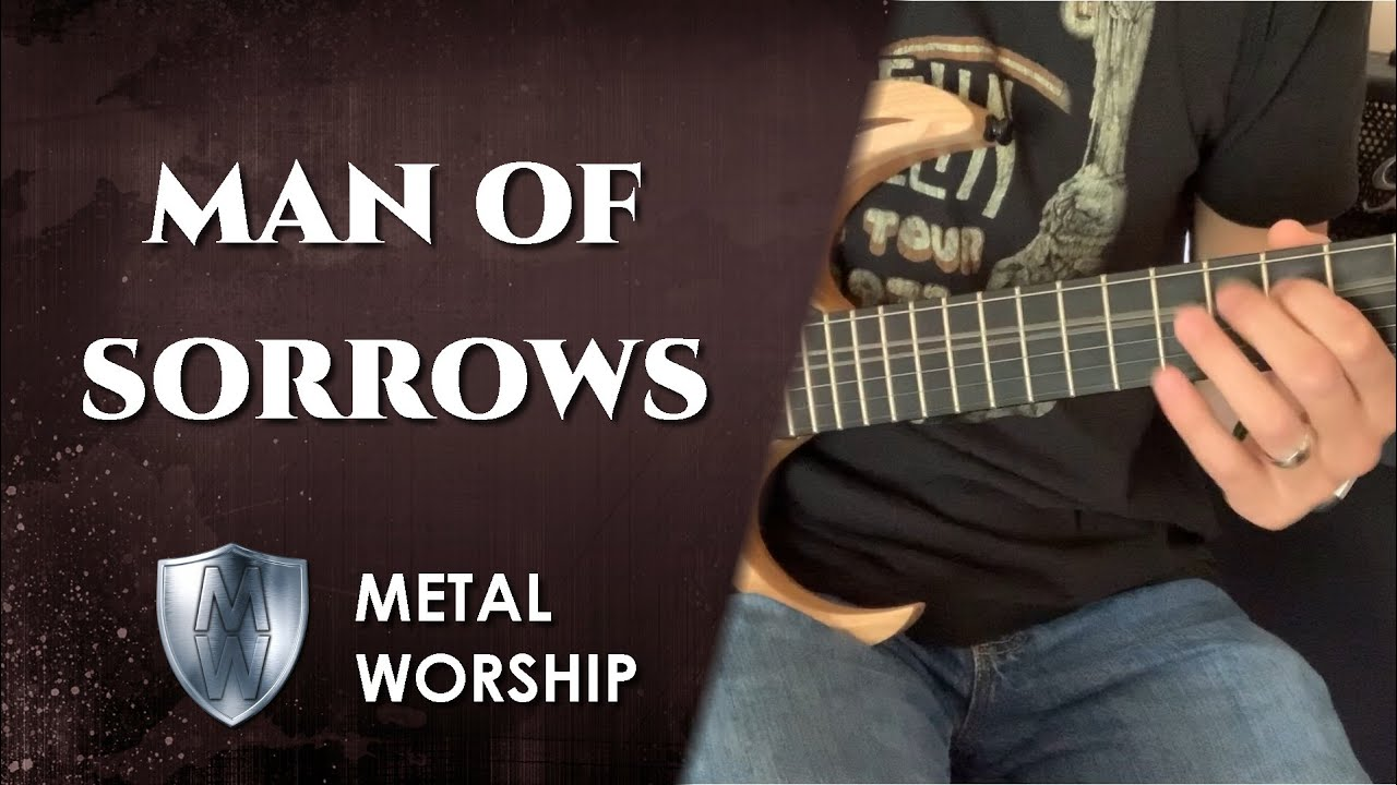 METAL WORSHIP // Man of Sorrows - Hillsong (cover) // Christian symphonic power metal