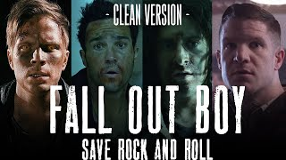 Fall Out Boy - Save Rock & Roll (Clean Vers.)