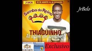 Thiaguinho Cd Completo Samba do Reino 2015 JrBelo